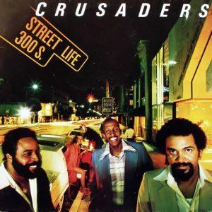 Crusaders_T_Street_Life_N1979Y